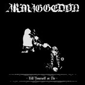 ARMAGGEDON - Kill Yourself or Die