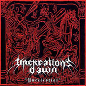 Uncreation's Dawn - Uncelestial