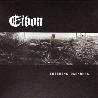 Eibon-Entering Darkness (Digi CD)