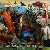 The Wolves of Avalon-Carrion Crows Over Camlan
