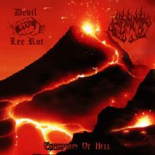 DEVIL LEE ROT / FLAME - Explosion of Hell (Splatter vinyl,Lim.100)