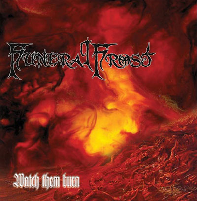 Funeral Frost - Watch them burn