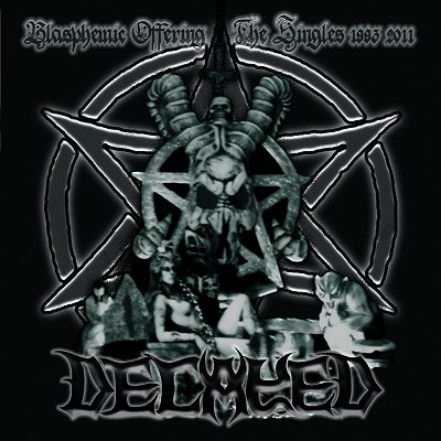 DECAYED - Blasphemic Offering - The Singles 1993 - 2011 (Double CD)