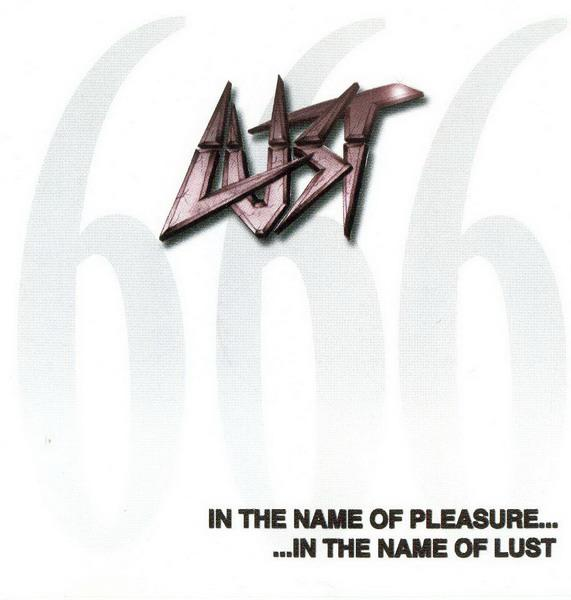 Lust - In the Name of Pleasure...In the Name of Lust