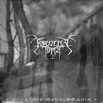 Forgotten Tomb - Negative Megalomania
