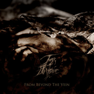 Tunes Of Despair  - From Beyond The Vein