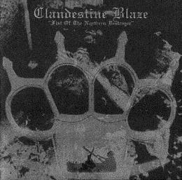 Clandestine Blaze - Fist of the Northern Destroyer