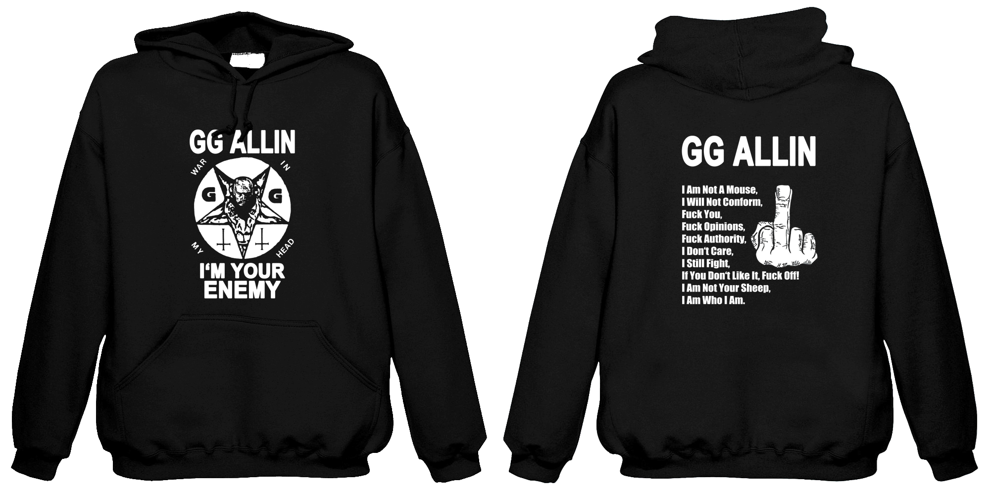 GG Allin - I'm Your Enemy  (Hooded Sweatshirt)