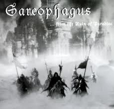 Sarcophagus - ... from the Ruin of Paradise