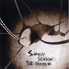 SHADOW SEASON – Frozen