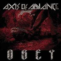 Axis of Advance - Obey
