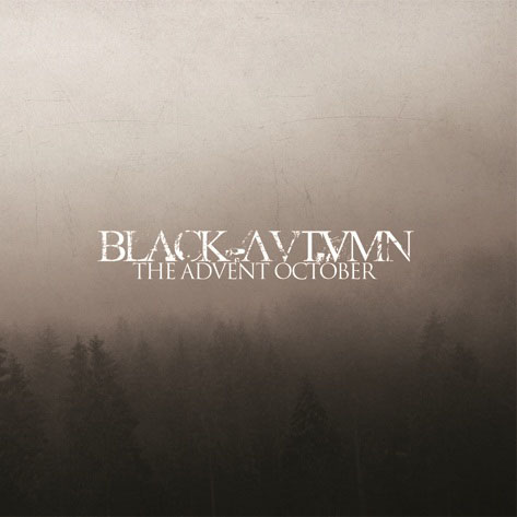Black Autumn-The Advent October