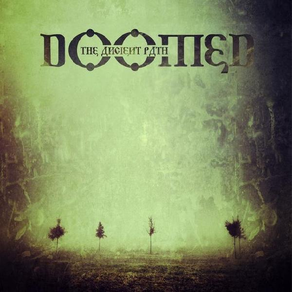 Doomed - The Ancient Path (Digipak)