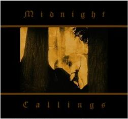 MIDNIGHT CALLINGS - s/t  (Lim. 100)