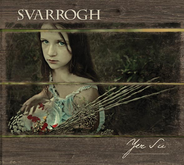 SVARROGH - Yer Su  (Digipak)