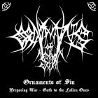 Ornaments Of Sin - Preparing War/ Oath To The Fallen Ones