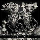 Bleeding Fist\Kurgaall - Black Metal Mafia (Lim.100)