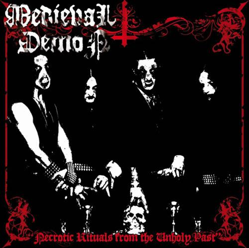 Medieval Demon - Necrotic Rituals from the Unholy Past