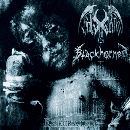Blackhorned / Hak-Ed Damm - Execrated