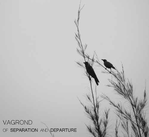 Vagrond - Of Separation and Departure (Digipak)