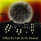 TOBC - What It's Like To Be Undead  (Digipak)