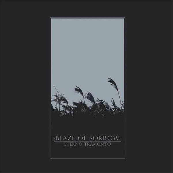 Blaze of Sorrow  - Eterno Tramonto