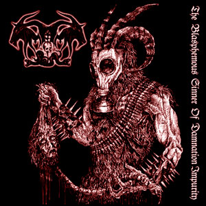 IMPALER OF PEST - The Blasphemous Sinner Of Damnation Impurity