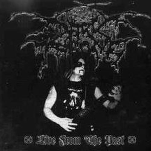 DARKTHRONE - Live From The Past