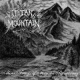 Titan Mountain - Above Fangs of Majestic Stonetitans