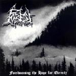 Forest  - Foredooming the Hope for Eternity