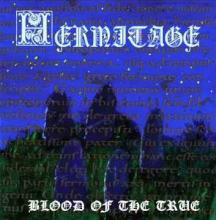 Hermitage - Blood of The True