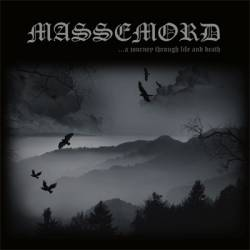 Massemord - ...A Journey Through Life And Death