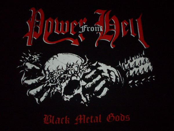 Power From Hell - Black Metal Gods  (Lim.50)