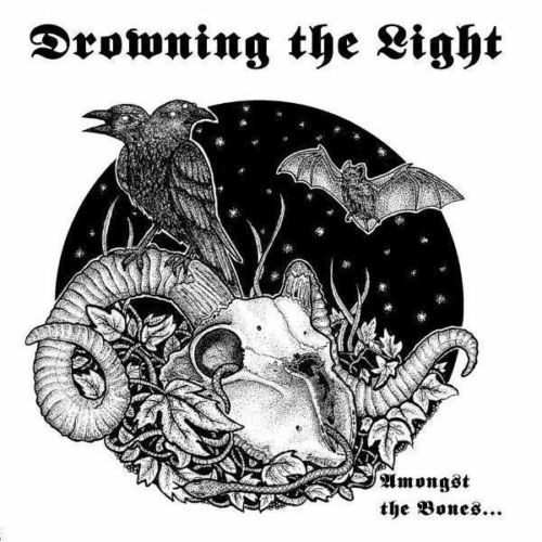 Drowning the Light - Amongst the Bones...