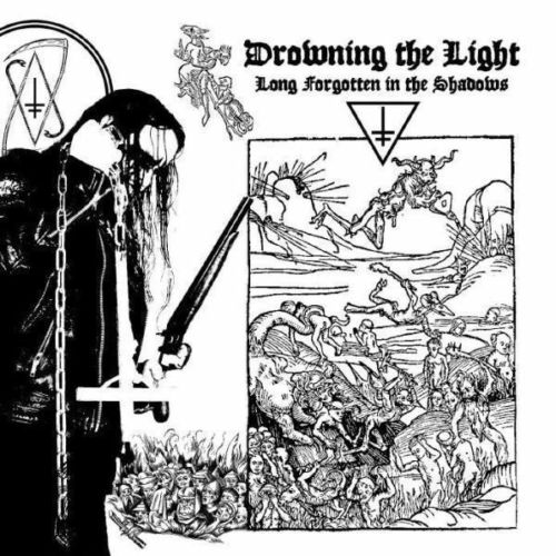 Drowning the Light - Long Forgotten in the Shadows