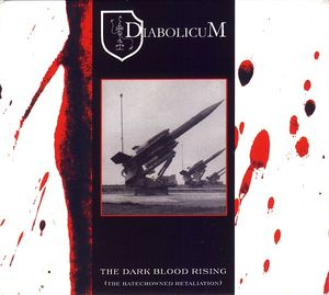 Diabolicum – The Dark Blood Rising (The Hatecrowned Retaliation)  (Digipak)