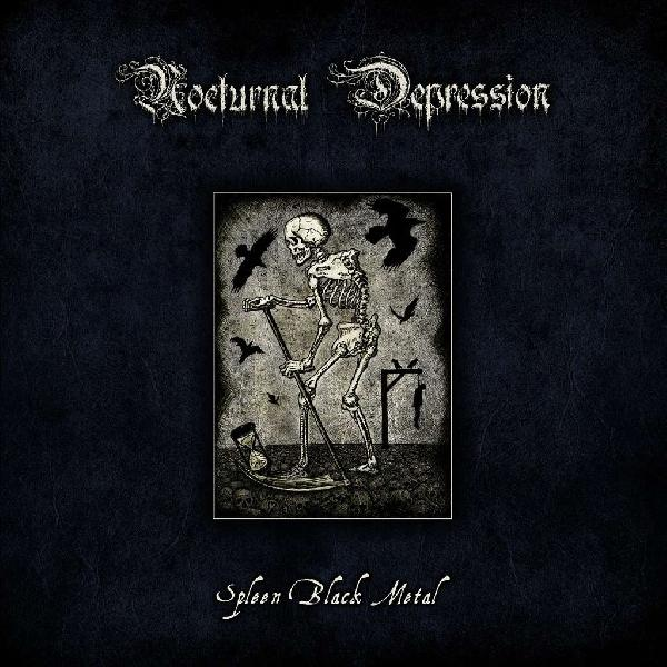 NOCTURNAL DEPRESSION  - Spleen Black Metal (Digibook)