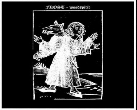 FROST - WOODSPIRIT