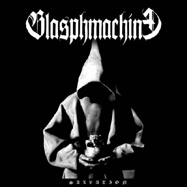 BLASPHMACHINE - SALVATION     (Digipak)