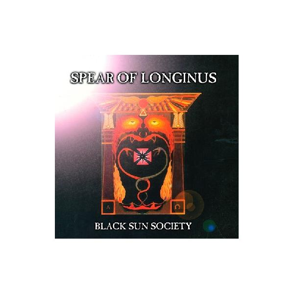 SPEAR OF LONGINUS - Black Sun Society