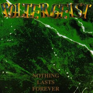 Poltergeist – Nothing Lasts Forever