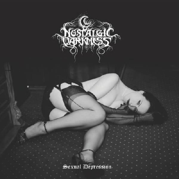 Nostalgic Darkness - Sexual Depression