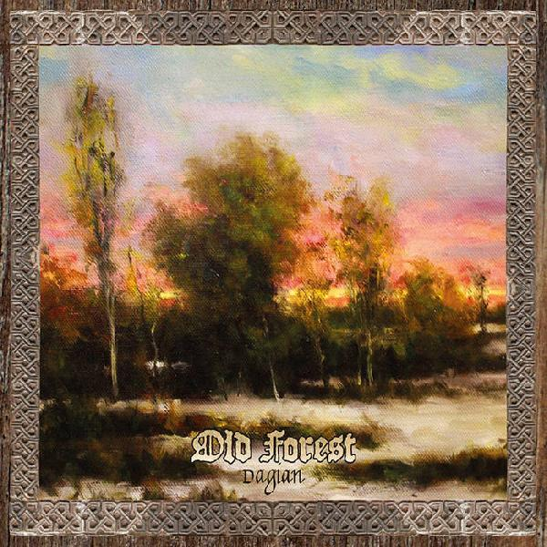 Old Forest - Dagian  (Digipak)