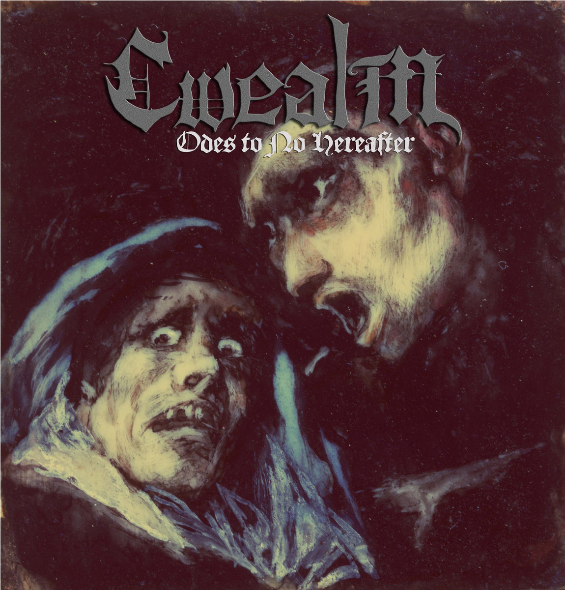 Cwealm - Odes to No Hereafter