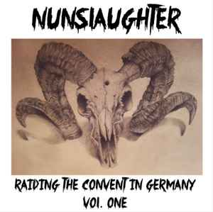 Nunslaughter - Raiding The Convent in Germany Vol. 1 (Lim.75)