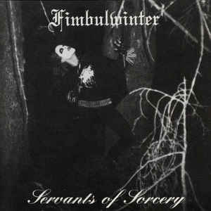 Fimbulwinter – Servants Of Sorcery
