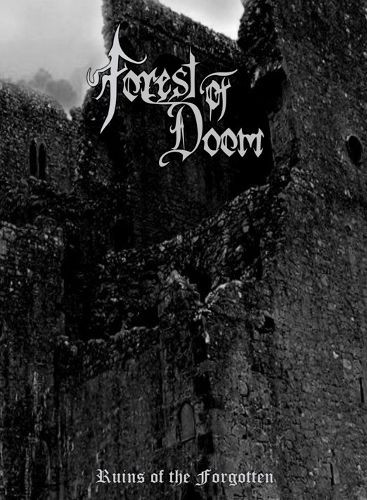 Forest Of Doom – Ruins Of The Forgotten  (A5 Digipak)