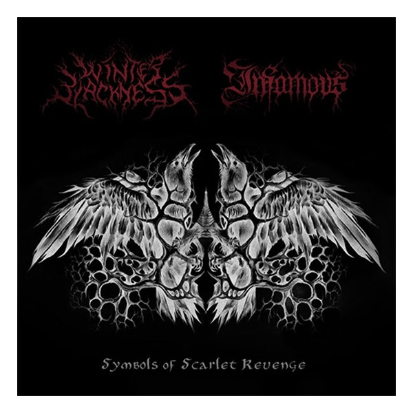 INFAMOUS / WINTER BLACKNESS - Symbols of Scarlet Revenge