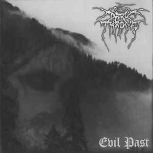 Darkthrone - Evil Past
