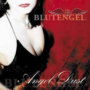 Blutengel - Angel Dust